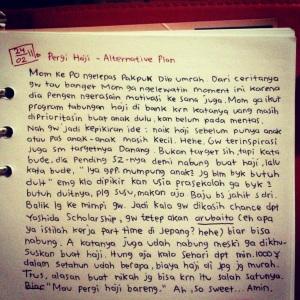 Nah, entah gimana ceritanya, ternyata saat mudik saya nemu salah satu tulisan di diary ini. Ketika itu, saya tengah menunggu pengumuman beasiswa kuliah ke Jepang dan suami sedang mengikhtiarkan proposal nikah. Uhukkk.. jadi malu :grin: